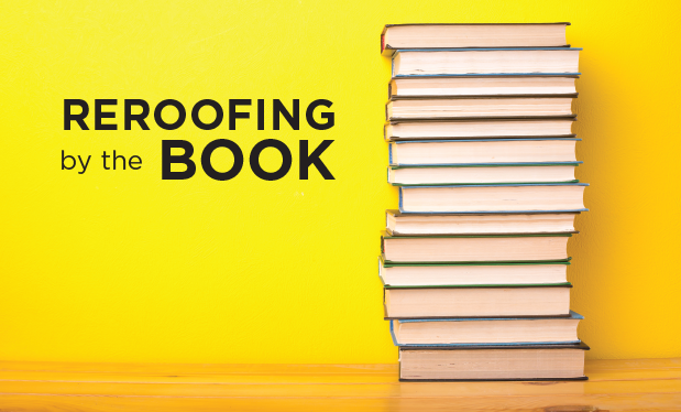Reroofing by the book - Building code requirements also apply to reroofing projects