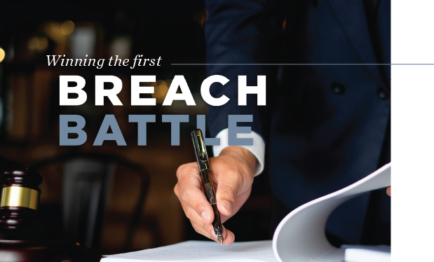 Winning the first breach battle - Your contract can make or break first breach situations