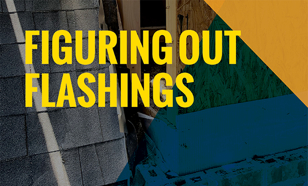 Figuring out flashings - Roofing professionals explain the importance of through-wall flashings
