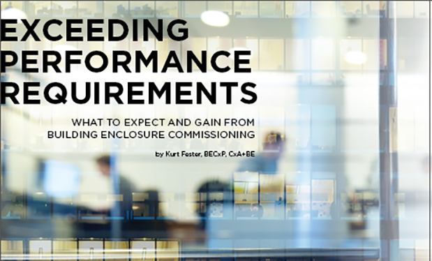 Exceeding performance requirements - What to expect and gain from building enclosure commissioning