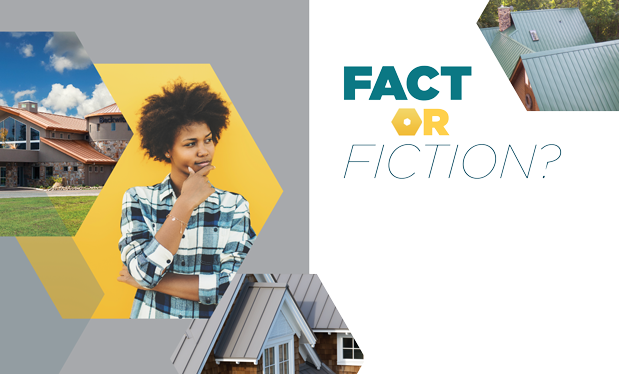 Fact or fiction? - Don't believe all you hear about metal roof systems and coatings