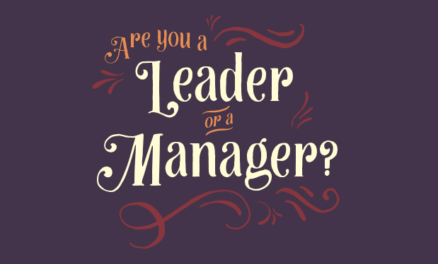 Are you a leader or a manager?  - Does it matter whether you lead or manage your roofing company?
