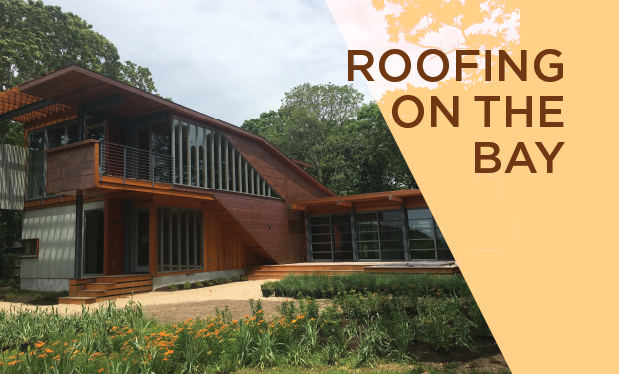 Roofing on the bay - TRM Enterprises helps build a residential retreat on Shelter Island