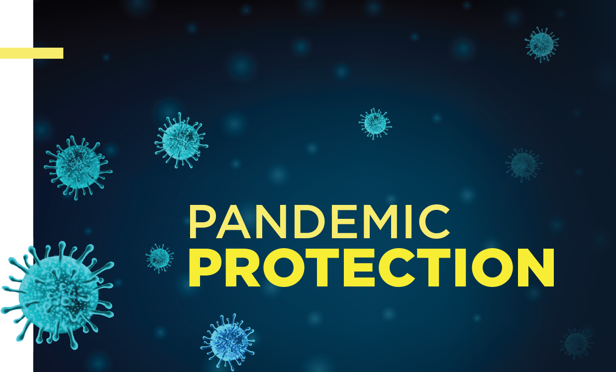 Pandemic protection - Shielding yourself from COVID-19 is important, but you also need to shield your business