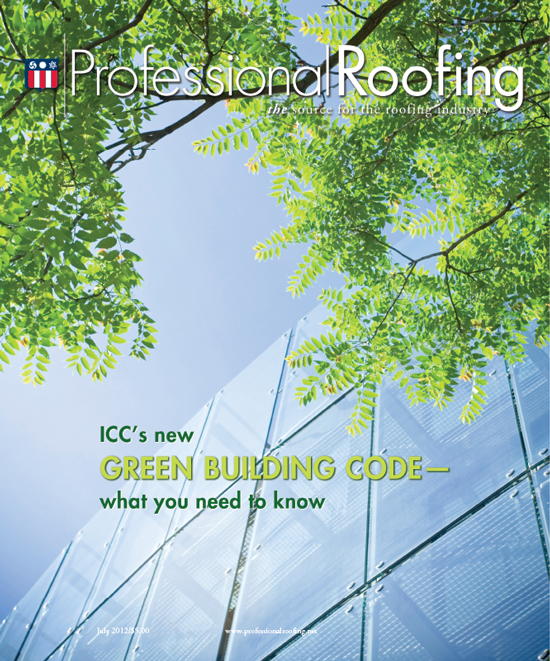 Professional Roofing Magazine 7/1/2012