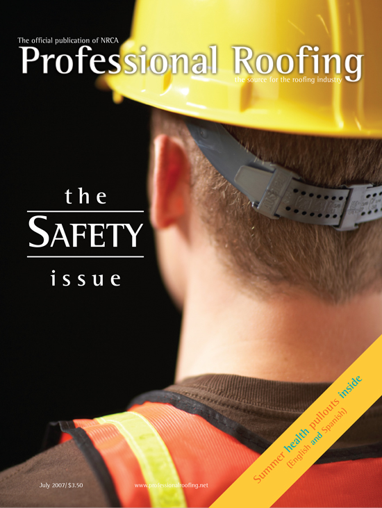 Professional Roofing Magazine 7/1/2007