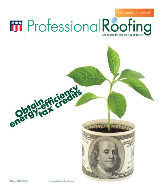 Professional Roofing Magazine 3/1/2010