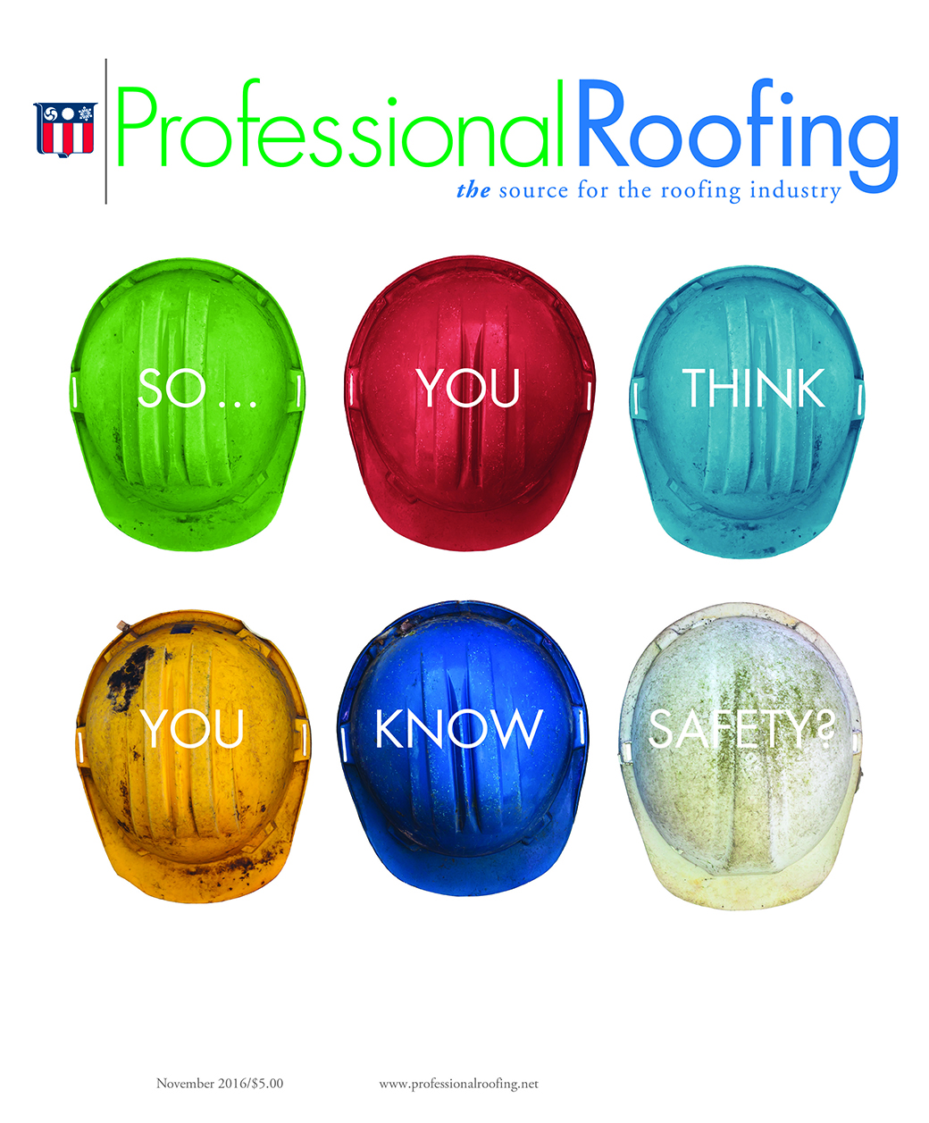 Professional Roofing Magazine 11/1/2016