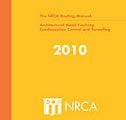 New manual, updated guidelines - The final volume of The NRCA Roofing Manual now is available