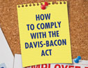 Don't blunder the benefits - The Davis-Bacon Act includes a complex fringe benefit obligation