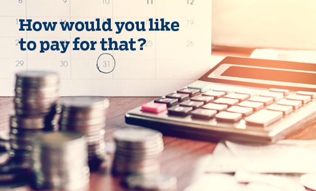 How would you like to pay for that? - Flexible payment options will boost your sales