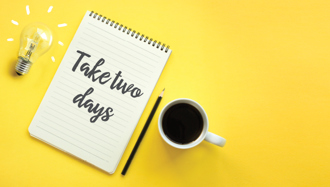 Take two days - A mini retreat to refocus your company can help your team succeed
