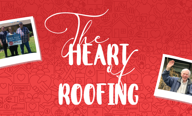 The heart of roofing - Philanthropy is an integral part of the NRCA community