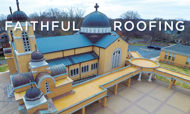 Faithful roofing - Murr & Laney helps build a new addition on Holy Trinity Greek Orthodox Church Cathedral