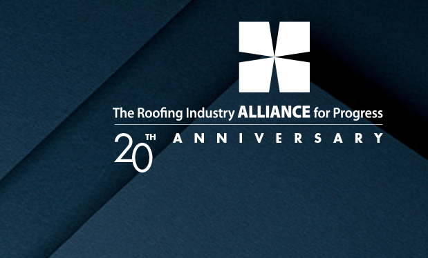 A strong alliance - The Roofing Industry Alliance for Progress celebrates 20 years of elevating the roofing industry