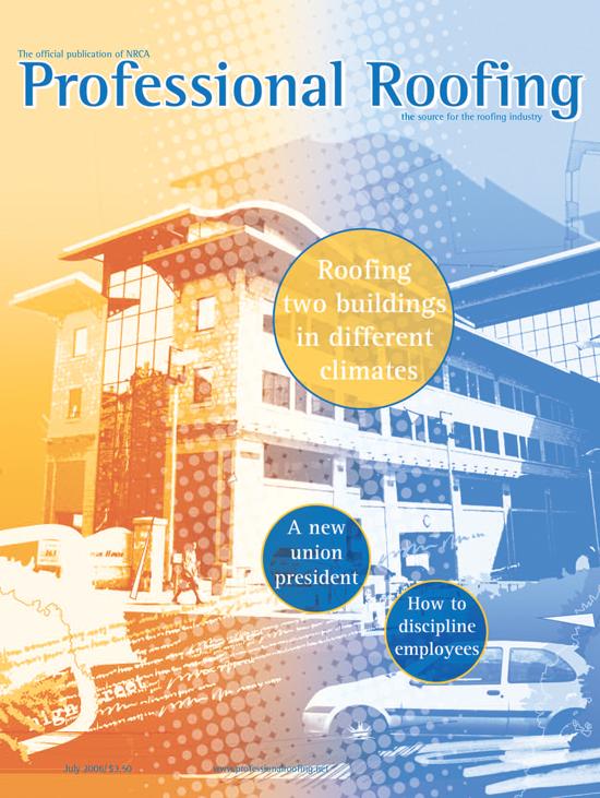 Professional Roofing Magazine 7/1/2006