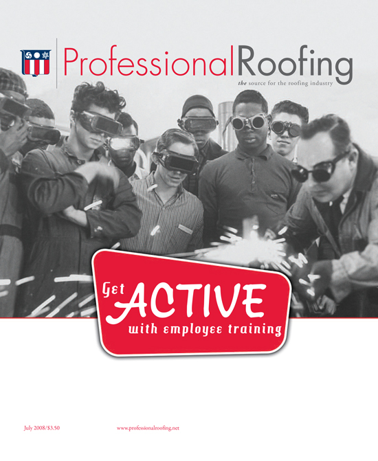Professional Roofing Magazine 7/1/2008