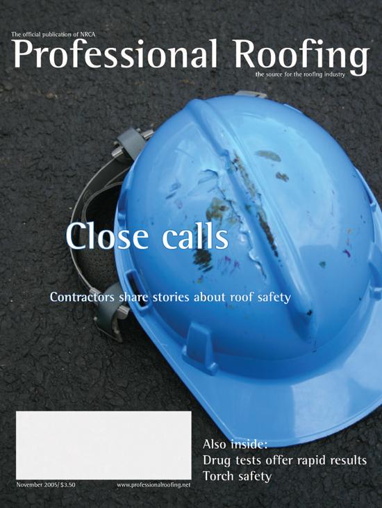 Professional Roofing Magazine 11/1/2005